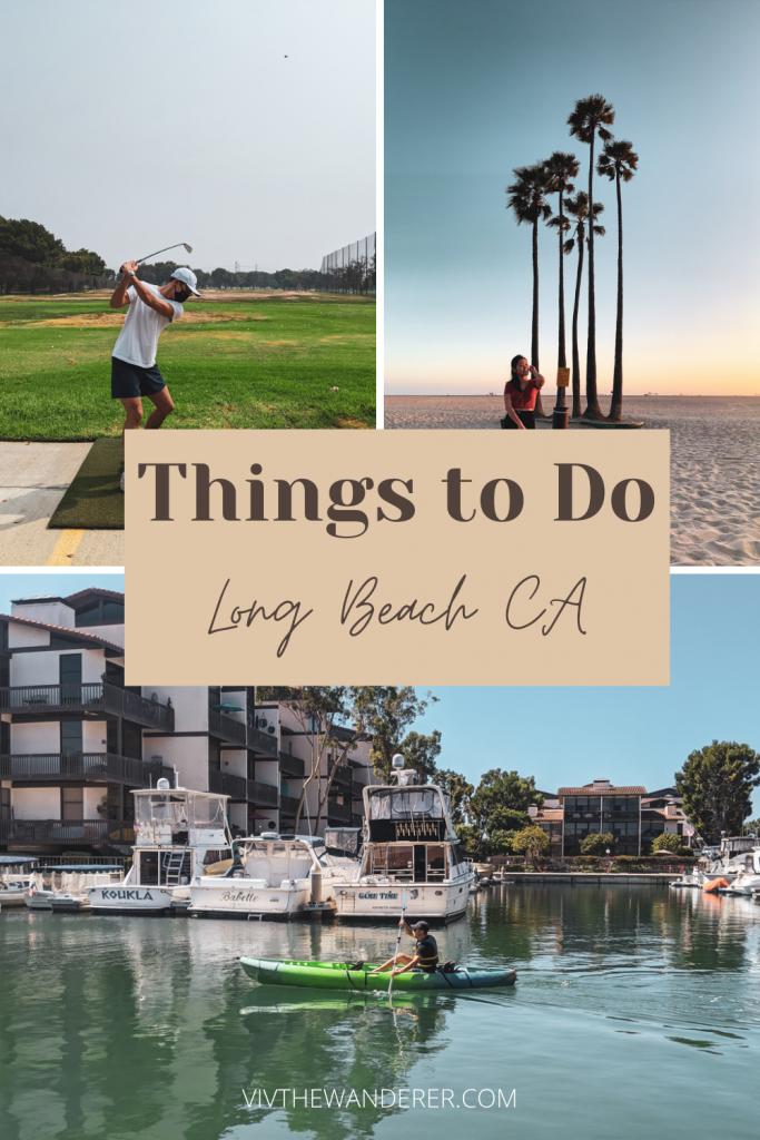 fun things to do long beach california